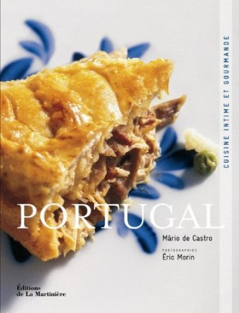 Portugal : Cuisine intime et gourmande